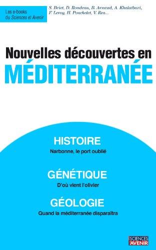 Nouvelles découvertes en Méditerranée (Sciences et Avenir, hors séries thématiques t. 167) (French Edition)