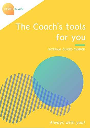 The coach's tools for you (Coach in App) (English Edition)