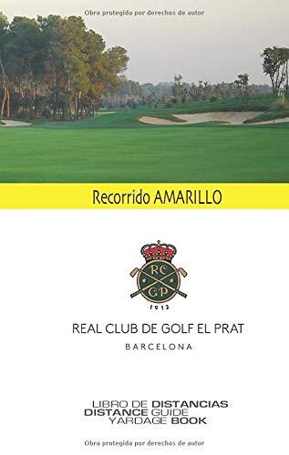Golf El Prat recorrido AMARILLO: Skygolfspain