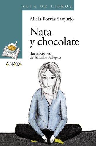 Nata y chocolate (LITERATURA INFANTIL - Sopa de Libros)