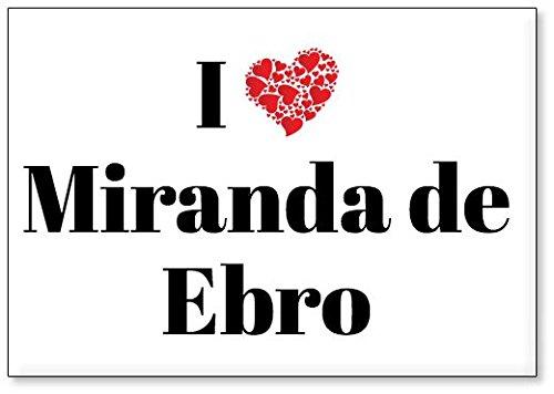 Mundus Souvenirs - Amo Miranda de Ebro, Imán para Nevera (diseño 2)