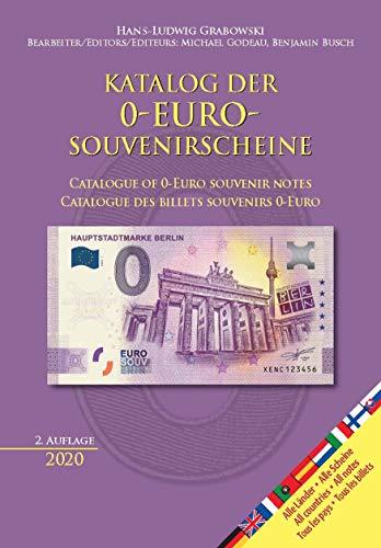Katalog der 0-Euro-Souvenirscheine: Catalogue of 0-Euro souvenir notes / Catalogue des billets souvenirs 0-Euro