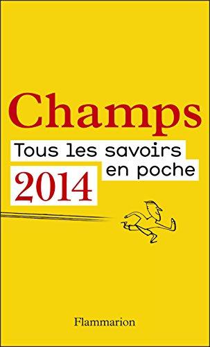 Champs, catalogue 2014: Tous les savoirs en poche (French Edition)