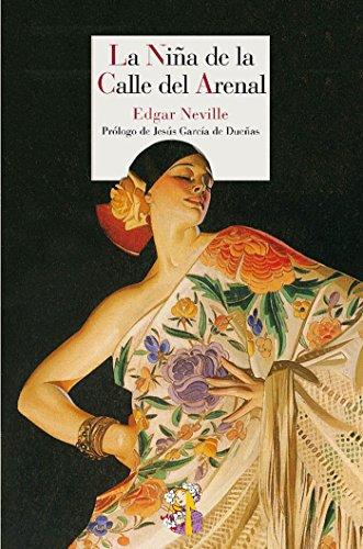 La Niña de la Calle del Arenal (Literatura Reino de Cordelia nº 10)