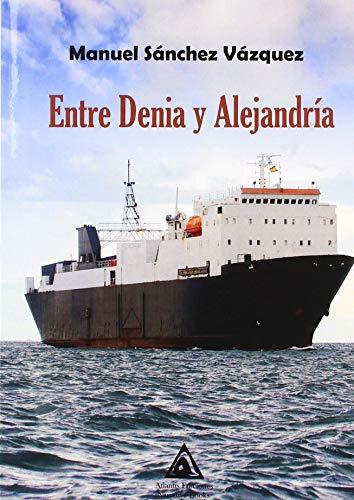 Entre Denia y Alejandría