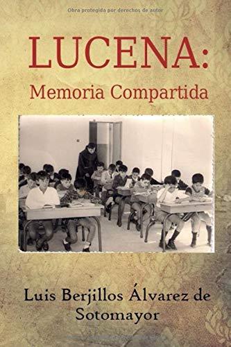 LUCENA: MEMORIA COMPARTIDA