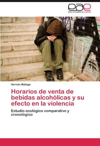 Horarios de Venta de Bebidas Alcoholicas y Su Efecto En La Violencia