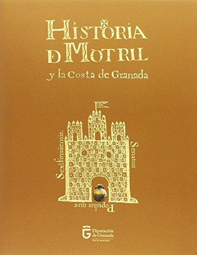 HISTORIA DE MOTRIL Y LA COSTA DE GRANADA