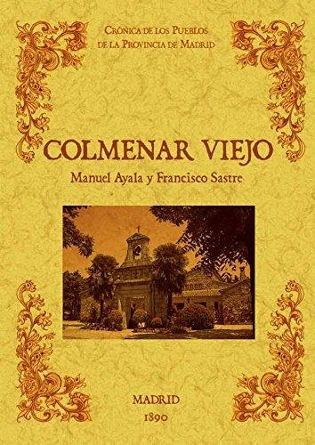 Colmenar Viejo. Biblioteca de la provincia de Madrid: crónica de sus pueblos.