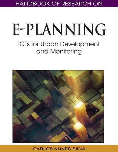 Handbook of Research on E-Planning: ICTs for Urban Development and Monitoring by Carlos Nunes Silva (2010-12-31)