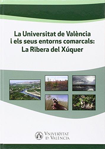Universitat de València i els seus entorns comarcals:Ribera del Xúquer,La: La Ribera del Xúquer