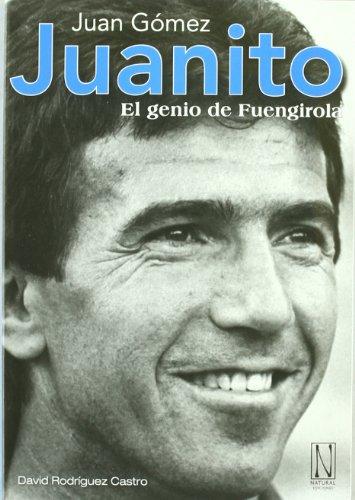 Juanito. El Genio De Fuengirola