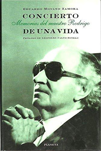CONCIERTO DE UNA VIDA. Memorias del maestro Rodrigo