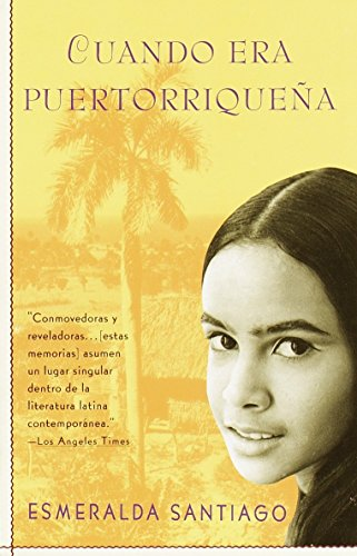 (Cuando Era Puertorriquena: When I Was Puerto Rican) By Santiago, Esmeralda (Author) Paperback on (10 , 1994)