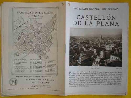 FOLLETO TURÍSTICO : CASTELLON DE LA PLANA (Tourist brochure).