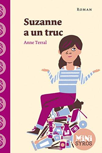 Suzanne a un truc (MINI SYROS) (French Edition)