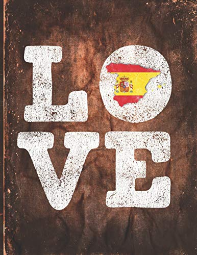Love: Spain Flag Cute Personalized Gift for Spanish Friend  Undated Planner Daily Weekly Monthly Calendar Organizer Journal
