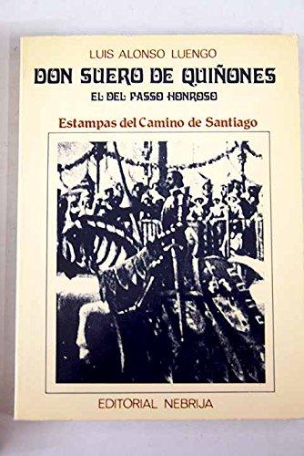 Don Suero de Quiñones el del Paso Honroso. Estampas del Camino de Santiago