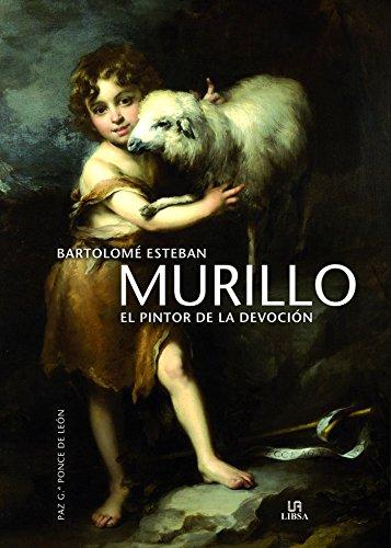 Murillo. El pintor de la devoción (Arte)