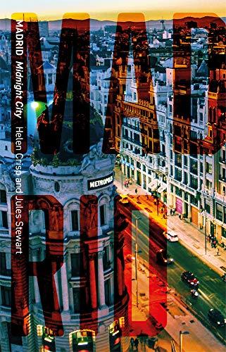 Madrid: Midnight City (Cityscopes) (English Edition)
