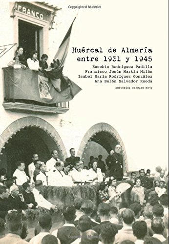 Huercal de Almeria entre 1931 y 1945