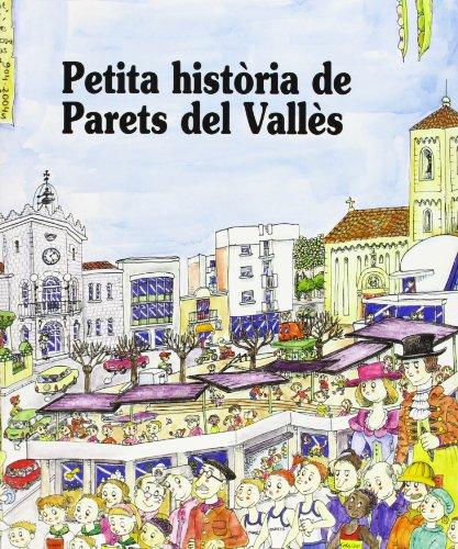 Petita Història de Parets del Vallès (Petites Històries)