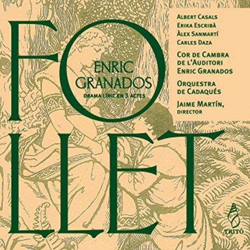 Granados: Follet (Drama Líric en Tres Actes)